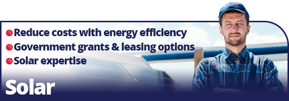 Solar, reduce costs with energy efficiency, Government grants and leasing options, solar experts